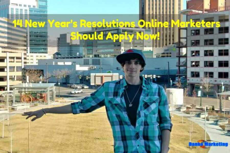 14-new-years-resolutions-online-marketers-should-apply