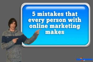 5-mistakes-that-every-person-with-online-marketing-makes