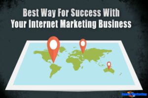 Best-way-for-success-with-your-internet-marketing-business