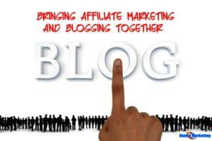 Bringing-affiliate-marketing-and-blogging-together