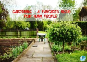 Gardening-A-Favorite-Niche-for-Many-People