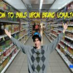 How-to-build-upon-brand-loyalty