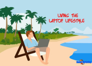 Living-the-Laptop-Lifestyle