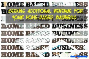 Seeking-additional-revenue-for-your-home-based-business