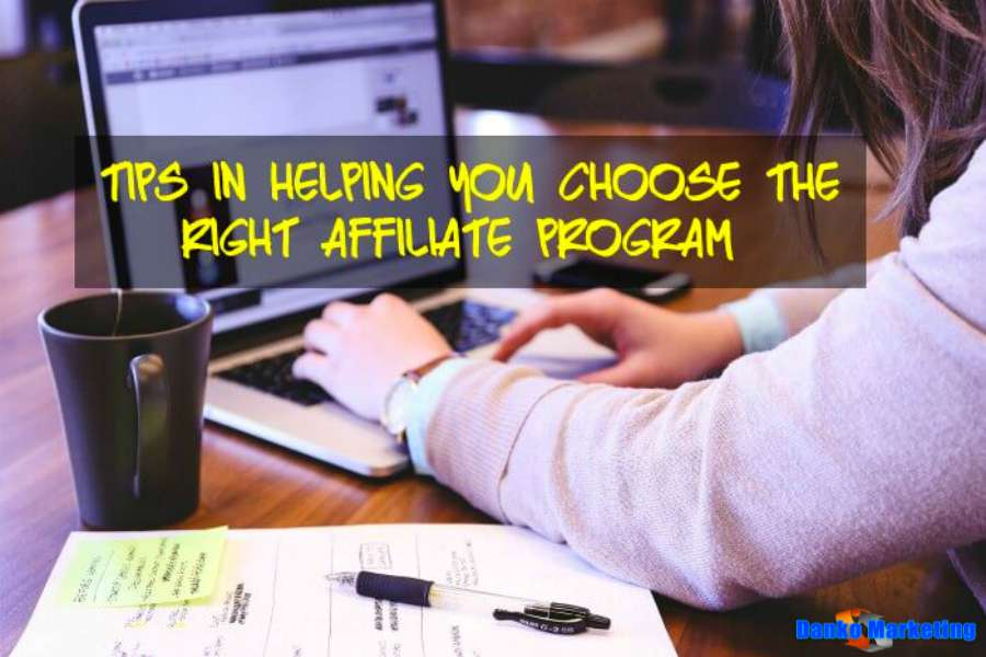 Tips-in-helping-you-choose-the-right-affiliate-program