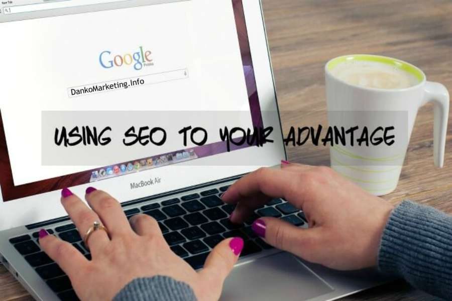 Using-SEO-to-Your-Advantage