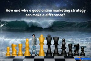 a-good-online-marketing-strategy-can-make-a-difference
