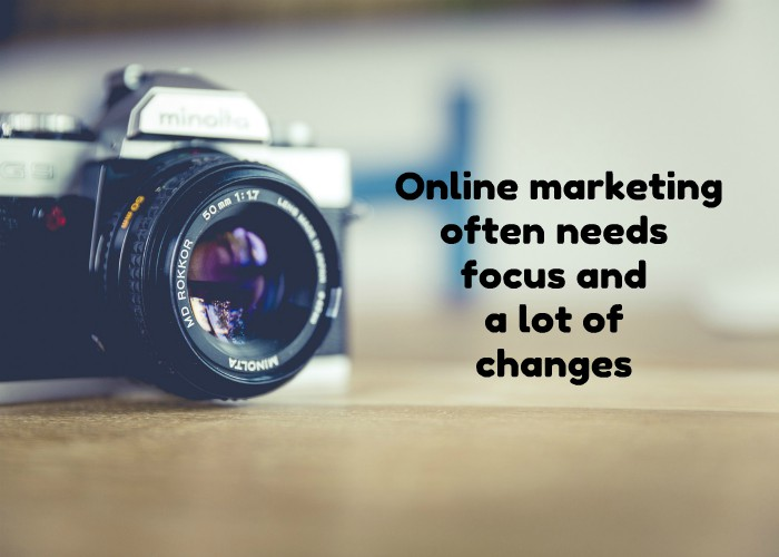 online-marketing-needs-focus-and-changes