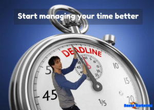 start-managing-your-time-better