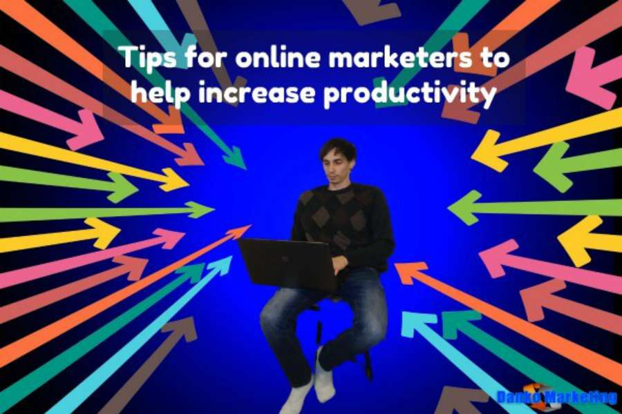 tips-for-online-marketers-to-help-increase-productivity