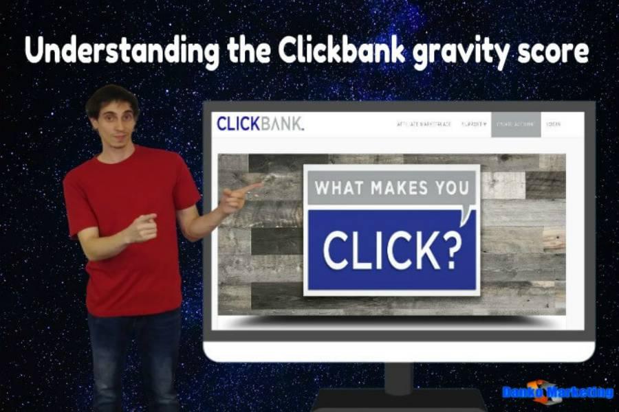 understanding-the-clickbank-gravity-score