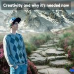 creativity-and-why-its-needed-now
