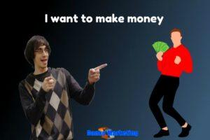 i-need-to-make-money