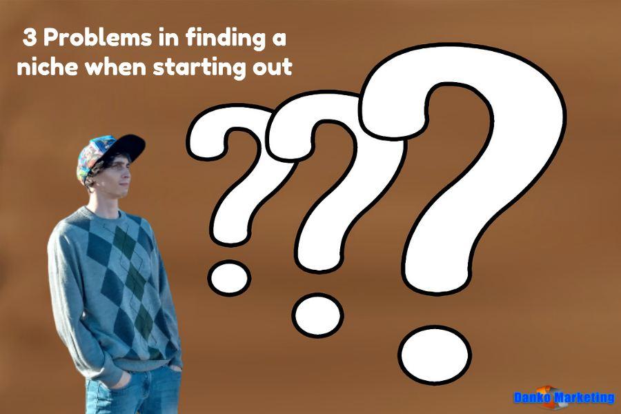 3-problems-finding-niche