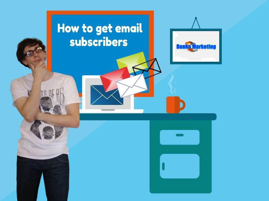 want-to-build-a-list-of-email-subscribers