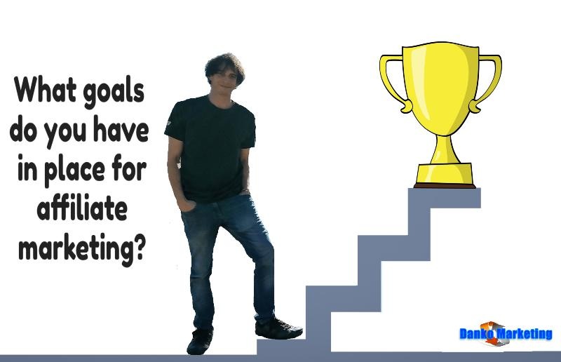 goals-in-place-for-affiliate-marketing
